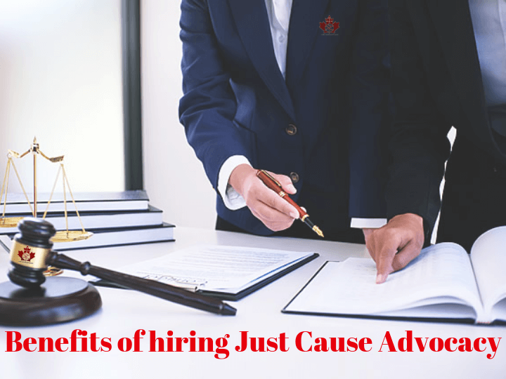 Benefits of hiring Just Cause Advocacy